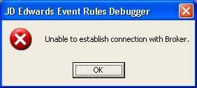clip image001 thumb EnterpriseOne Event Rules Debugger Broker Error