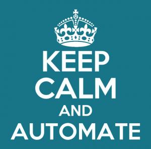 Keep Calm and Automate