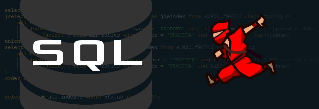 sql ninja image - EnterpriseOne Indexes
